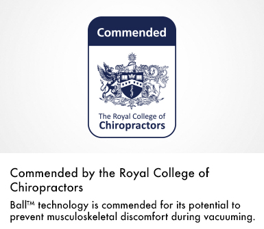 Dyson commended by the Royal College of Chiropractors - ball technology is commended for its potential to prevent musculoskeletal discomfort during vacuuming