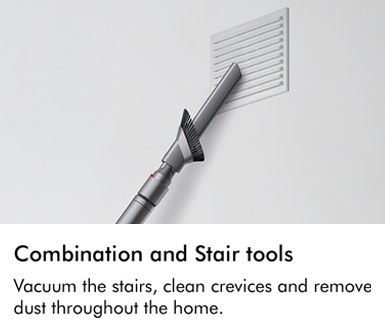 Dyson combination and stair tools vacuum the stairs clean crevices and remove dust throughout the home