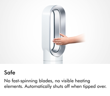 No fast spinning blades no visible heating elements Automatically shuts off when tipped over